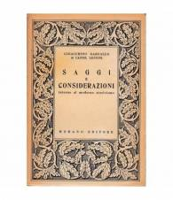 Saggi e considerazioni intorno al moderno storicismo