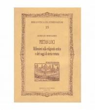 Pietas Loci. Riflessioni sulla religiosità antica e altri saggi di storia romana
