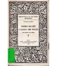 Filosofia dell'arte e filosofia come totalità - (dall'estetica alla storia)