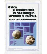 Città e campagna, la sociologia urbana e rurale