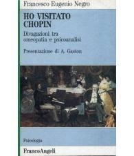 Ho visitato Chopin - Divagazione tra omeopatia e psicoanalisi
