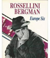 ROSSELLINI BERGMAN. EUROPE SIX