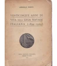 Venticinque anni di vita della Lega Navale Italiana (1899-1924)