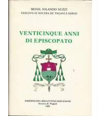 VENTICINQUE ANNI DI EPISCOPATO. Volume 1