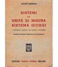 Sistemi ed unità di misura Sistema Giorgi