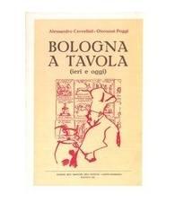 Bologna a tavola (ieri e oggi)