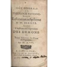 IDEE GENERALE DE LA THEOLOGIE PAYENNE SERVANT DE REFUTATION AU SYSTEME