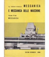Meccanica e meccanica delle macchine. I. Meccanica.