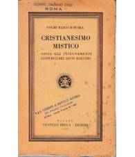 Cristianesimo mistico. Ossia gli insegnamenti esoterici del divin Maestro