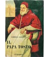 Il Papa tosto