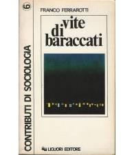 Vite Di Baraccati. Contributo alla sociologia della marginalità