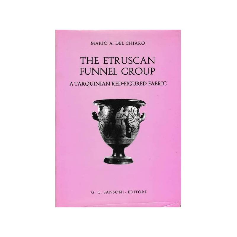 The Etruscan funnel group. A Tarquinian red-figured fabric