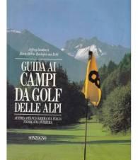 Guida ai campi da golf delle Alpi