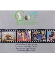 Il grande Golf & dintorni