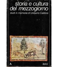 Storia e Cultura del Mezzogiorno. Studi in memoria di Umberto Caldora