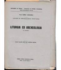 Lezioni di Archeologia cristiana. Liturgia ed Archeologia (II corso) 1955-1956