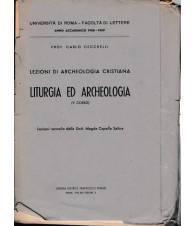 Lezioni di Archeologia cristiana. Liturgia ed Archeologia (V corso) 1958-1959