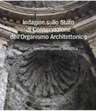 Indagine sullo Stato di Conservazione dell'Organismo Architettonico