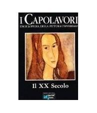 Il XX Secolo - I Capolavori. Vol. X