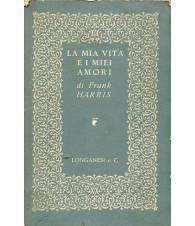 La mia vita e i miei amori (volume primo)