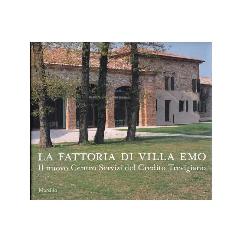 La fattoria di Villa Emo. Il nuovo Centro Servizi del Credito Trevigiano.