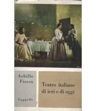 TEATRO ITALIANO DI IERI E DI OGGI