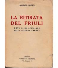 La ritirata del Friuli. Note di un ufficiale della Seconda Armata