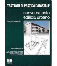 Trattato di pratica catastale. Nuovo catasto edilizio urbano