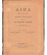 Aida. Opera in quattro atti di Antonio Ghislanzoni. Musica di Giuseppe Verdi.