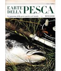 L'arte della pesca - Un panorama della pesca sportiva nel mondo