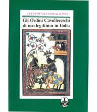 Gli Ordini Cavallereschi di uso legittimo in Italia