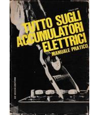 Tutto sugli accumulatori elettrici. Manuale pratico