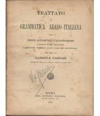 TRATTATO DI GRAMMATICA ARABO - ITALIANA