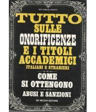 TUTTO SULLE ONORIFICENZE E I TITOLI ACCADEMICI ITALIANI E STRANIERI