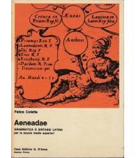 AENEADAE. Grammatica e sintassi Latina - per le scuole medie superiori