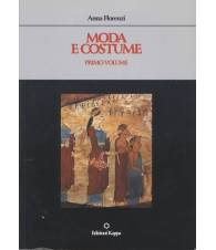 MODA E COSTUME. Volumi 1-2
