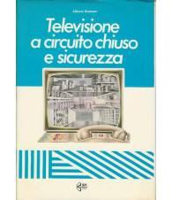 TELEVISIONE A CIRCUITO CHIUSO E SICUREZZA