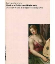 Musica e Politica nell'Italia unita-Dall'Illuminismo alla repubblica dei partiti