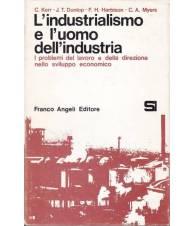 L'industrialismo e l'uomo dell'industria