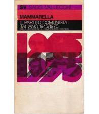Il Partito Comunista Italiano 1945-1975.Dalla liberazione al compromesso storico