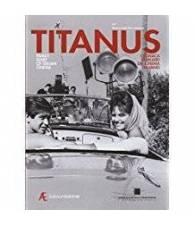 Titanus. Cronaca familiare del cinema italiano.
