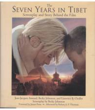 THE SEVEN YEARS IN TIBET. SCREENPLAY AND STORY BEHIND THE FILM