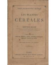 LES PLANTES CEREALES - Vol.II