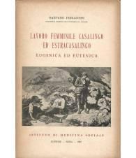 LAVORO FEMMINILE E CASALINGO ED ESTRACASALINGO EUGENICA ED EUTENICA