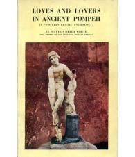 Loves and lovers in ancient Pompeii (a pompeian erotic anthology)