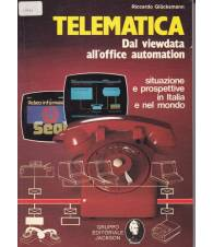 Telematica. Dal viewdata all'office automation.