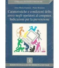CARATTERISTICHE E CONDIZIONI DELLO STRESS NEGLI OPERATORI AL COMPUTER