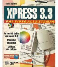 XPRESS3.3 DAL VIDEO ALLA STAMPA