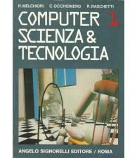 COMPUTER 1 SCIENZA E TECNOLOGIA