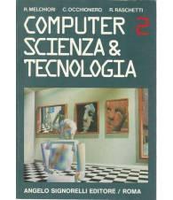 COMPUTER 2 SCIENZA E TECNOLOGIA